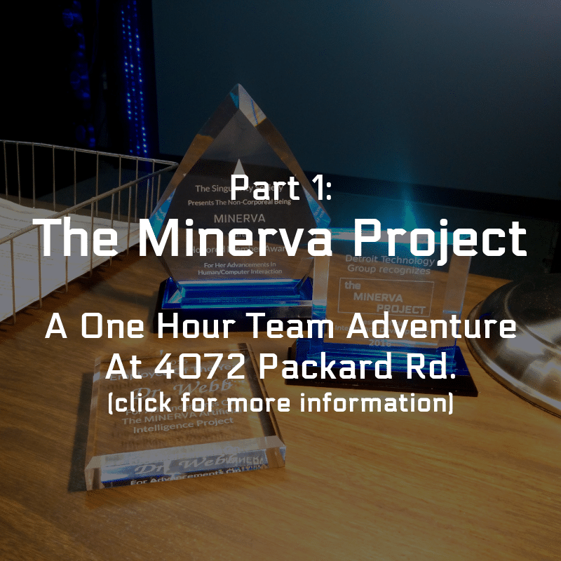 Part1: The Minerva Project
